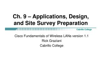 Ch. 9 � Applications, Design, and Site Survey Preparation