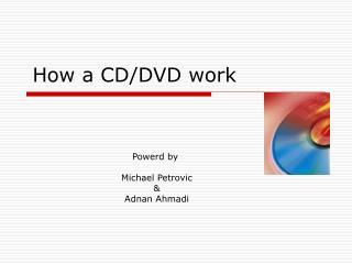 How  a CD/DVD work
