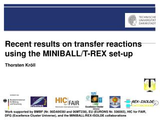 Recent results on transfer reactions  using the MINIBALL/T-REX set-up