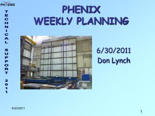 PHENIX  WEEKLY PLANNING