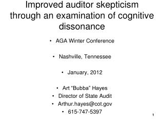 Improved auditor skepticism through an examination of cognitive dissonance