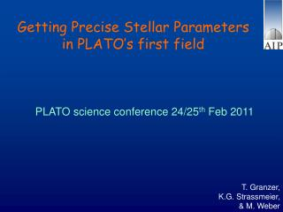 Getting Precise Stellar Parameters in PLATO's first field
