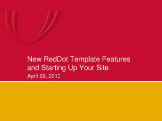 New RedDot Template Features and Starting Up Your Site