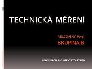 TechNICKÁ  MĚŘENÍ