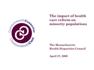 The impact of health care reform on minority populations