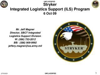 Stryker  Integrated Logistics Support ILS Program  6 Oct 09