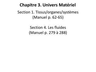 Chapitre 3. Univers Mat�riel