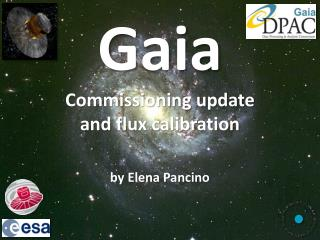 Gaia Commissioning update and flux calibration