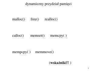 dynamiczny przydział pamięci