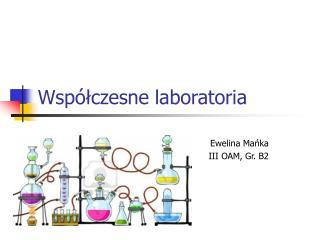 Współczesne laboratoria