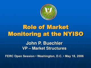 Role of Market Monitoring at the NYISO