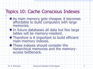 Topics 10: Cache Conscious Indexes