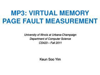 MP3: Virtual Memory  Page Fault Measurement