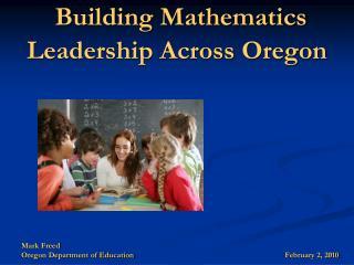 Building Mathematics Leadership Across Oregon