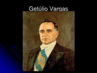 Get�lio Vargas