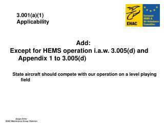 3.001(a)(1) Applicability