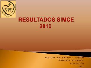 RESULTADOS SIMCE  2010