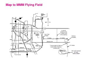 Map to MMM Flying Field