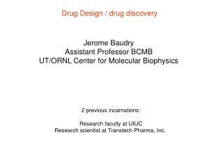Drug Design / drug discovery