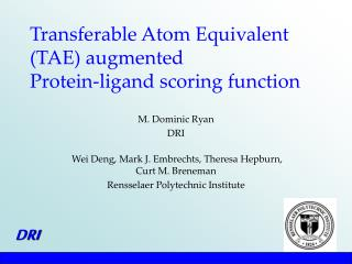 Transferable Atom Equivalent (TAE) augmented  Protein-ligand scoring function