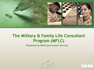 The Military  Family Life Consultant Program MFLC