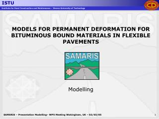 MODELS FOR PERMANENT DEFORMATION FOR BITUMINOUS BOUND MATERIALS IN FLEXIBLE PAVEMENTS Modelling