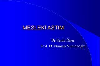 MESLEKİ ASTIM