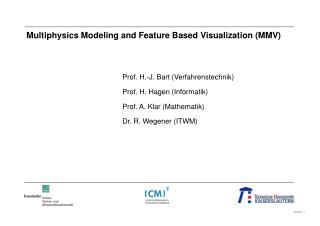 Multiphysics Modeling and Feature Based Visualization (MMV)