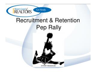 Recruitment & Retention  Pep Rally