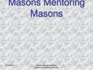 Masons Mentoring Masons