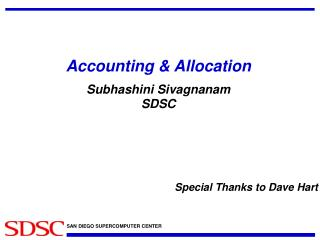 Accounting & Allocation Subhashini Sivagnanam SDSC
