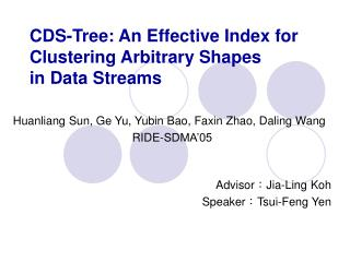 CDS-Tree: An Effective Index for Clustering Arbitrary Shapes in Data Streams