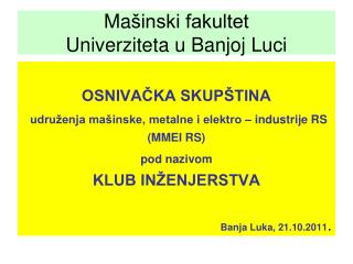 Ma šinski fakultet  Univerziteta u Banjoj Luci