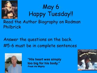 May 6 Happy Tuesday!!