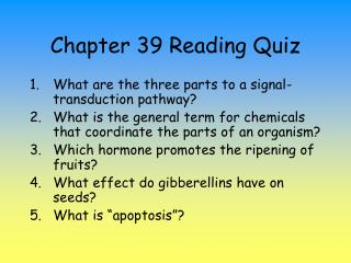 Chapter 39 Reading Quiz