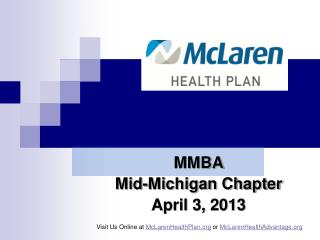 MMBA  Mid-Michigan Chapter April 3, 2013