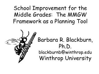 School Improvement for the Middle Grades:  The MMGW Framework as a Planning Tool