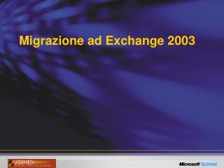 Migrazione ad Exchange 2003