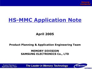 HS-MMC Application Note April 2005 Product Planning & Application Engineering Team MEMORY DIVISION