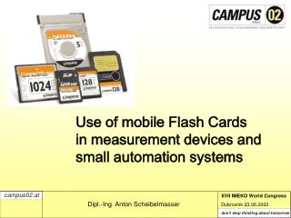 Use of mobile Flash Cards  in measurement devices and small automation systems