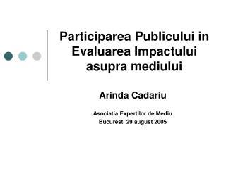 Participarea Publicului in Evaluarea Impactului asupra mediului