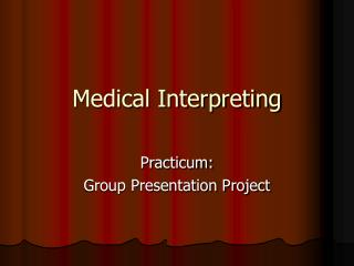 Medical Interpreting