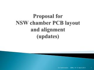 Proposal for NSW chamber PCB  layout and alignment (updates)