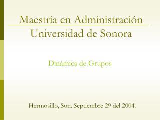 Maestría en Administración Universidad de Sonora