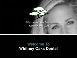 Rocklin Cosmetic Dentist Dr. Ashish Arya