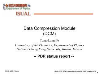 Data Compression Module (DCM)