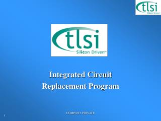 Integrated Circuit  Replacement Program