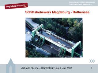 Schiffshebewerk Magdeburg - Rothensee