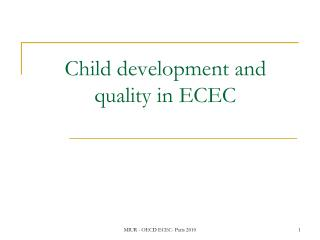 Child development and quality in ECEC