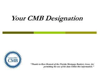 Your CMB Designation